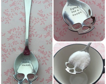 """Hand Stamped Skull Tea Spoon """"dying for a cuppa"""" """"I'd die for a cup of tea/ coffee"""" Personalised,custom, caffine lover, stamped with your me"""