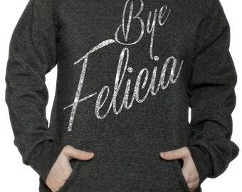Humor Sweatshirt - Bye Felicia Sweatshirt - Anniversary Gift - Off The shoulder Sweatshirt ECO FLEECE SWEATSHIRT Gift for Her_Byefelicia05