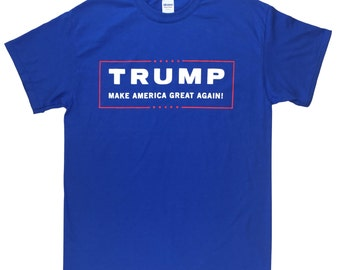 Donald TRUMP ROYAL BLUE T Shirt - Make America Great Again! Official Campaign Logo Sizes Small - 4X