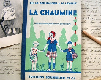Vintage French school book - Antique French reading book - 1930s primary school book from France