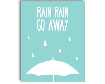 Rain Rain Go Away Nursery Printable - Blue