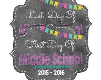 2 pc * Middle School Sign(First & Last Day), Chalkboard First Day of School, Back to School Sign (All Grades Available)- DIGITAL FILE