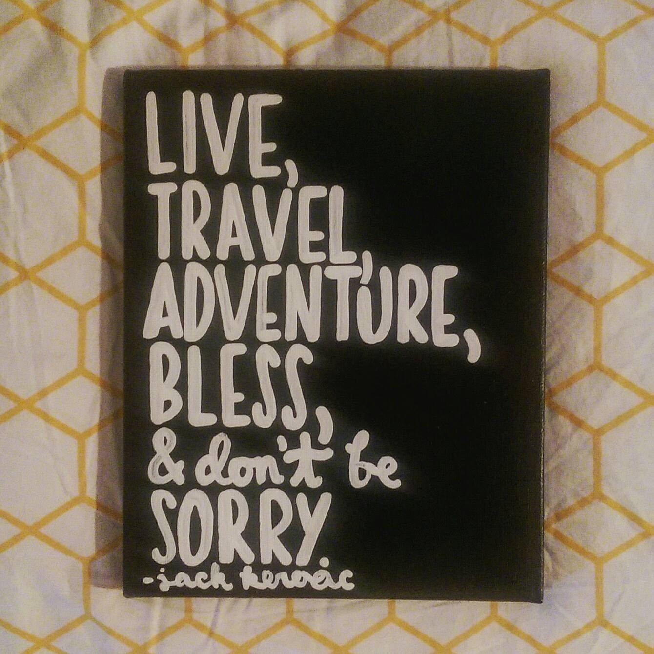 Live Travel Adventure Bless And Don T Be Sorry Book