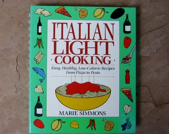 Italian Light Cooking Cookbook by Marie Simmons, 1992 Vintage Cookbook