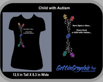 Show your Awareness and Support by wearing this dazzling Austism story tee. Story runs from the front to the back.