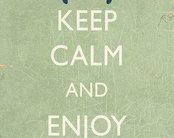 Keep Calm and Enjoy Savannah (Art Prints available in multiple sizes)