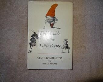 A Field Guide to the Little People, by Nancy Arrowsmith