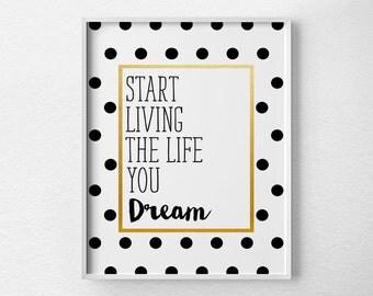 Motivational Print, Motivational Poster, Inspirational Quote, Black and Gold Decor, Inspirational Print, Dream Print, Polka Dot Art, 0405