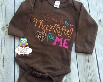 My Family is Thankful for Me Thanksgiving Shirt, Bodysuit or Baby Gown, Thanksgiving Shirt, First Thanksgiving