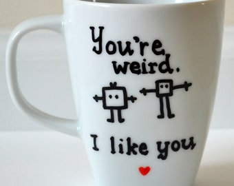 Stay Weird // Funny Mugs // BFF Gifts // Best Friend // Nerd Couples // I Love You