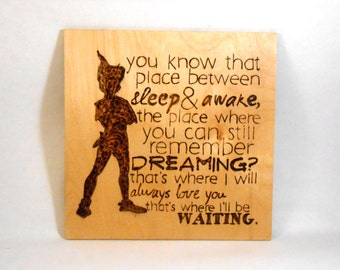 "Peter Pan ""Dreams"" Wood Burned Wall Hanging"