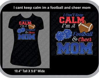 I Can't Keep Calm I'm a Football And Cheer  Mom SVG Cutter Design INSTANT DOWNLOAD