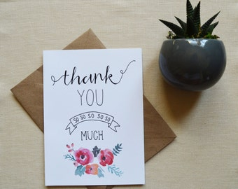Thank You Card, Watercolor Floral Card, Thank You So Much, Hand Lettered Card