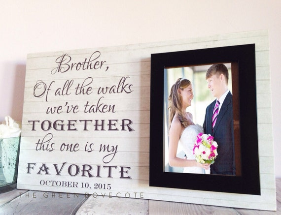 Personalized Wedding Gift For Brother : ... Personalized FrameBrother Wedding GiftBrother Of The Bride