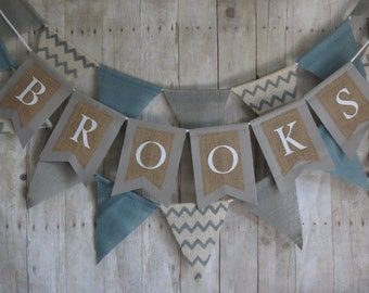 Custom banner. Natural, steal blue, grey, and cream burlap. Name pennant banner. First birthday, baby shower, birthday party, photo shoot