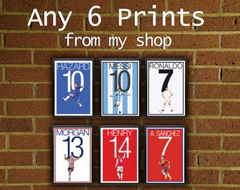 Any 6 Prints - Pick Your Size posters from my shop  -  art, wall decor, home decor, soccer, football, futbol