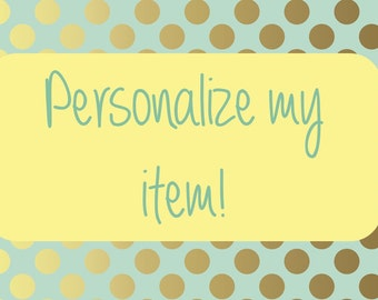 Personalize my Item