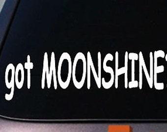 Got Moonshine Decal Sticker 6""