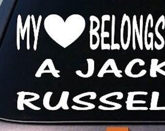 My Heart Belongs To A Jack Russell Sticker Decal *D990*