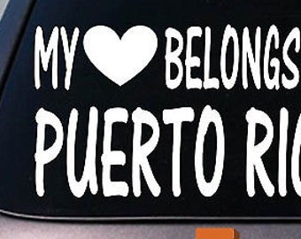 My Heart Belongs To Puerto Rico Sticker Decal *D874*