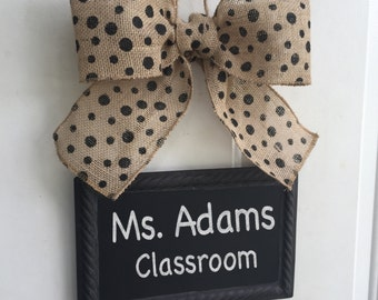 Teacher Door Sign Magnetic CHALKBOARD  Write your own message Hanging Burlap Black Polka Dot Bow Ribbon Blackboard