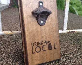 Wall Mount Bottle Opener Rustic - Michigan Drink Local
