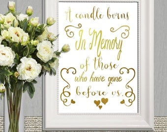 Wedding Memorial Table Gold In Memory Of Printable Memorial Sign Memorial Quotes A Candle Burns