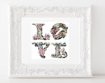 """Printable - Art Print - """"LOVE"""" -  Floral on Black Lettering...a Word Quote art print to LOVE your Wall Decor!"""