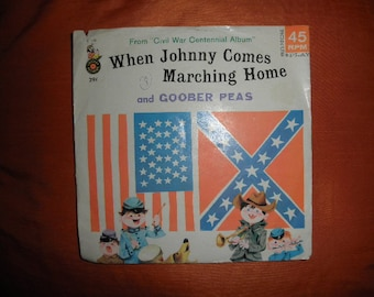 When Johnny Comes Marching Home in Vynil Record 45 RPM