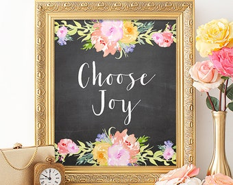 Choose Joy Printable Art Print 8x10 Chalkboard and Watercolor Wall Art, Watercolor Print, Floral Wall Art, Digital Download, Paper Canoe