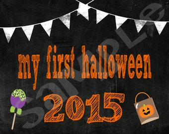 My First Halloween 2015 - Chalkboard sign -  8x10 photo prop