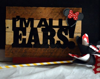 I'm All Ears quote on wood lathe with vinyl and paper ears