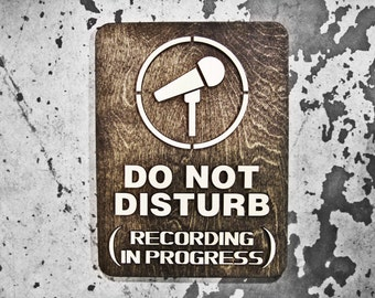 "Recording Studio Privacy Sign LARGE - Do Not Disturb - Extra LARGE 9"" x 12"" Signage"