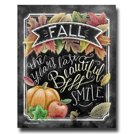 Fall Decor, Fall Quote, Fall Art, Chalkboard Art, Chalk Art, Typography, Autumn Decor, Pumpkins, Fall Leaves