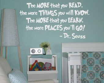 Dr. Seuss Quote Vinyl Wall Decal : The More That You Read The More Places You'll Go