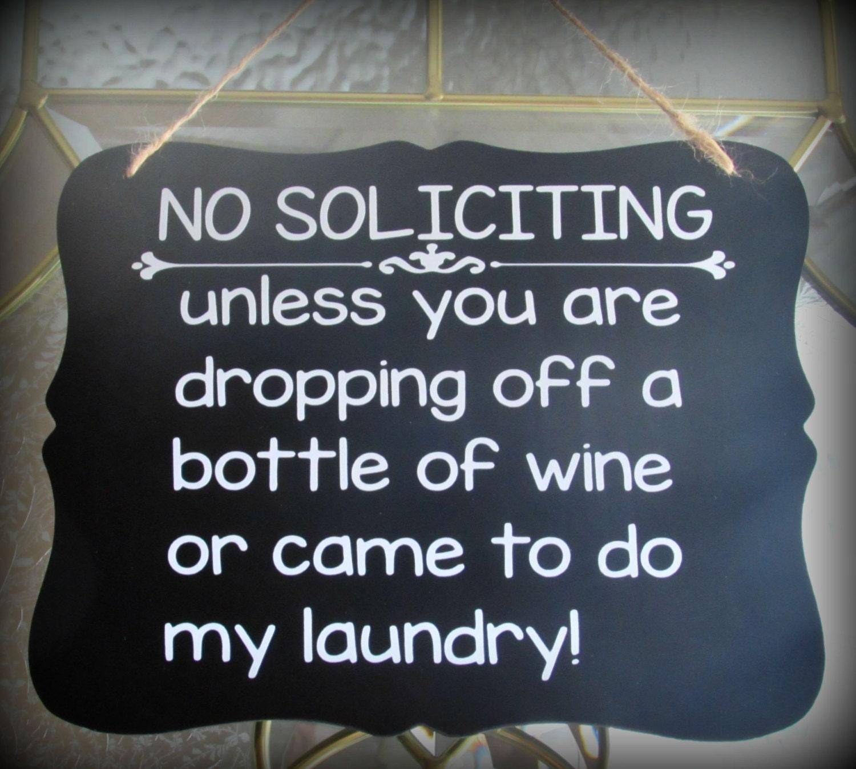No Soliciting Door Sign Custom Door Sign Wine Sign Laundry