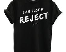 Reject 5SOS tshirt I am just a reject 5 seconds of summer t-shirt