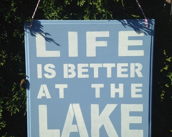 Life is Better at the Lake,Wooden sign,beachhouse,lakehouse,cottage,camp,swimming,life is better,good life,summer cottage decor,lighthouse