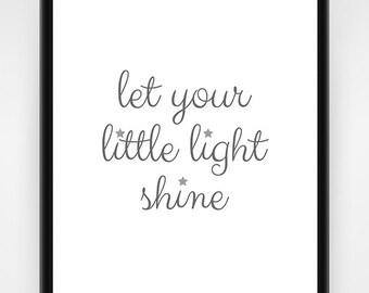 Wall art, PRINTABLE, nursery wall art, grey and white, let your little light shine, nursery decor, nursery print, baby wall art, 8x10, 16x20