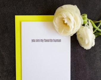 Funny. Favorite Human Letterpress Love Card