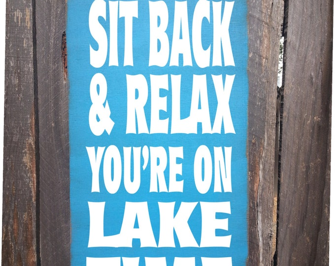 lake house, lake house decor, lake house sign, relax sign, lake sign, lake house decorations, lake house wall decor, lake