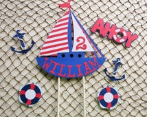 Personalized Sailboat Cake Topper Set, Nautical Theme Birthday
