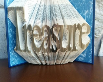 Treasure - Folded Book Art - Fully Customizable. anniversary gift, daughter, son, special, wedding gift