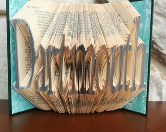 Dartmouth - Folded Book Art - Fully Customizable, University gift