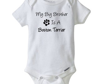 Boston terrier onesie etsy my big brother is a boston terrier gerber onesie baby shower gift negle Image collections