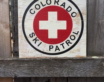 Colorado Ski Patrol Sign, Wall Sign, Wall Decor, Winter Sign, First Aid Sign, Ski Sign, Lodge Sign,  Rustic Sign, Handmade Sign