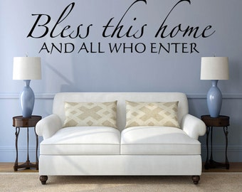 "Wall Decal Quote,  Vinyl Wall Art, Wall Decal for Living Room - ""Bless This Home And All Who Enter"" Vinyl Lettering"