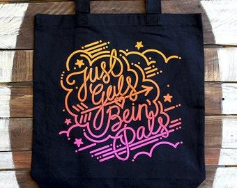 Gal Pal Tote Bag - Just Gals Being Pals - Gal Pals Bag in Black