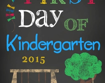 First Day of School Kindergarten 8x10 Printable ***50% Off Sale***