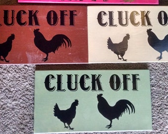 Cluck Off Funny Farm Garden Sign FREE SHIPPING